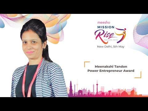 Power Entrepreneur Awardee Meenakshi Tandon   Mission Rise, New Delhi
