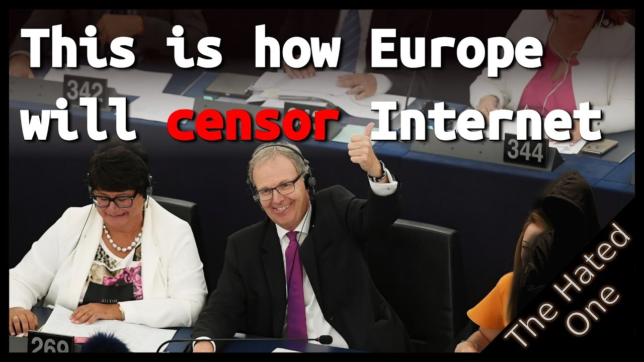 Article 13 and EU Copyright Law explained: This is how Europe will destroy the Internet