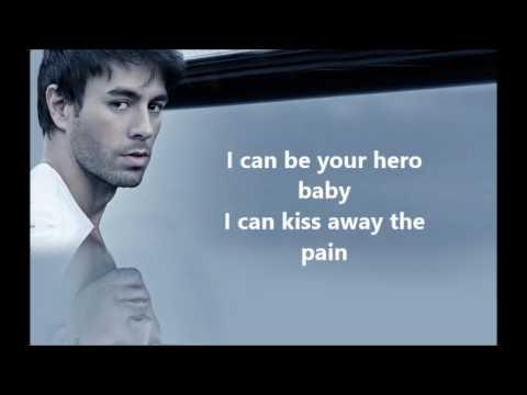 Hero. Enrique Iglesias Lyrics