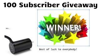 100 Subscriber Giveaway WINNER!