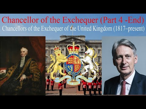 Chancellor of the Exchequer (Part 4 -End )