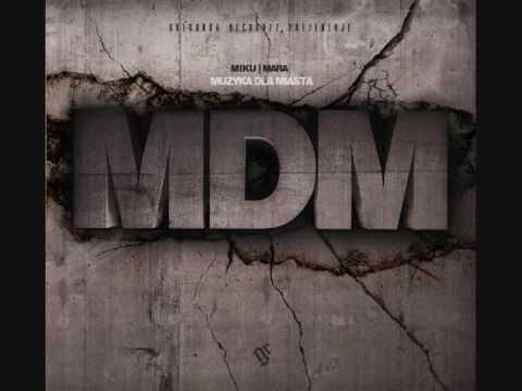 MDM feat NGC-Odwyk