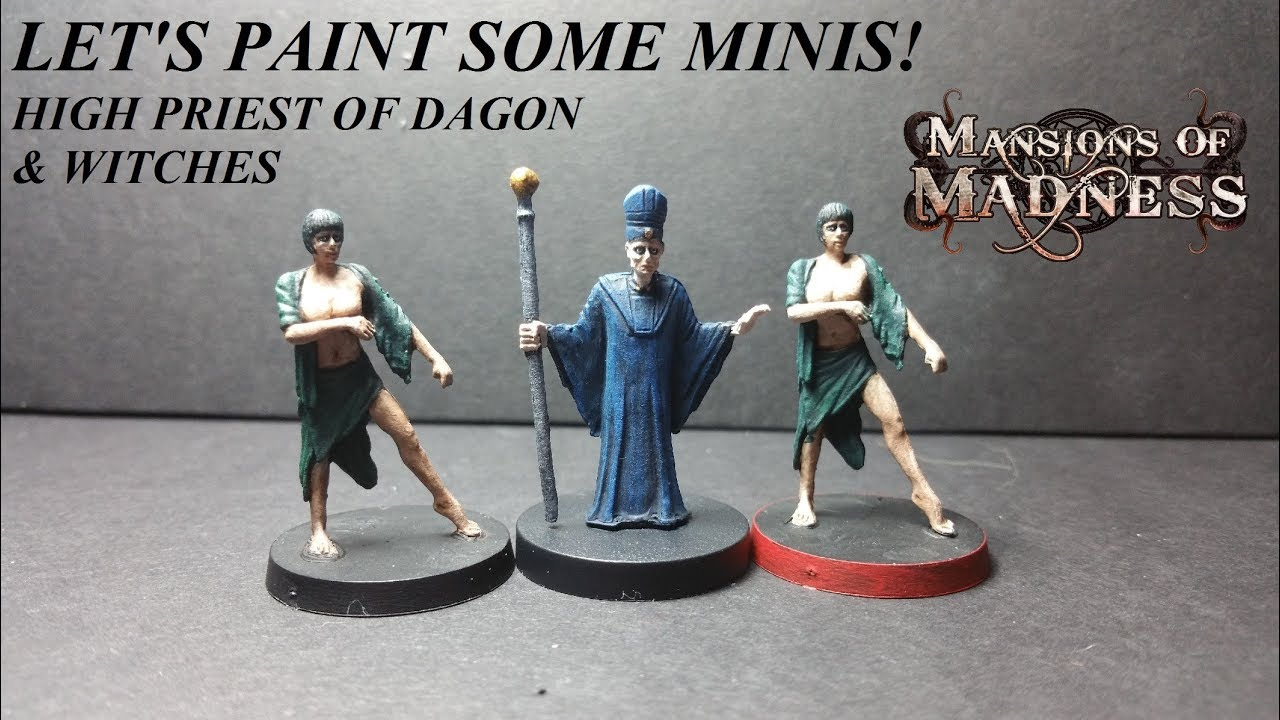 Let's Paint Some Minis: High Priest of Dagon and Witches (Mansions of  Madness)