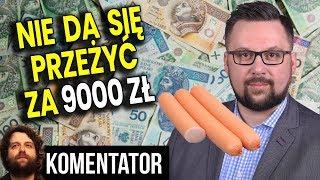 Nie da się Przeżyć za 9000 zł w Warszawie - Poseł Lewicy Odleciał - Analiza Komentator Pieniądze PL