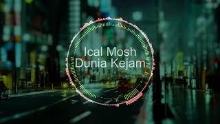 Download Ical Mosh - Dunia Kejam (8d Audio + Lirik) Mp3