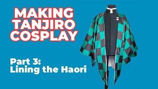 How to Make Tanjiro Kamado's Haori (part 3 Lining) // Cosplay tutorial // Demon Slayer