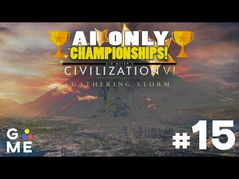 AI ONLY Championship - ALL CIVS | Civilization 6: Gathering Storm | Episode #15