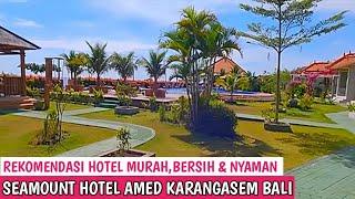 HOTEL SEAMOUNT AMED    Hotel dengan Pemandangan Gunung dan Pantai