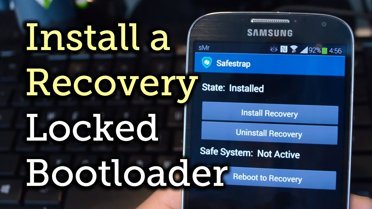 Install Safestrap Recovery & Custom ROMs on Your Bootloader-Locked Samsung  Galaxy S4 [How-To]
