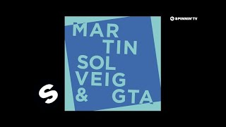 Martin Solveig & GTA - Intoxicated (OUT NOW)
