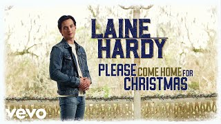 Laine Hardy Please Come Home For Christmas