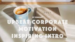 Upbeat Corporate Motivation Inspiring Intro | Royalty Free Music