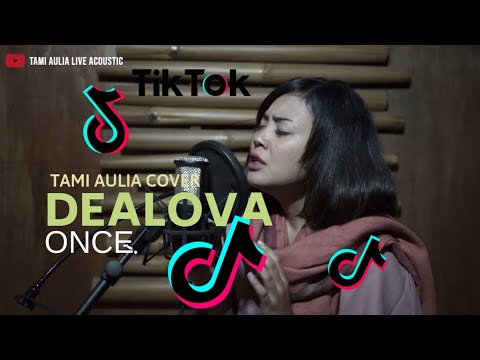 Dealova Once Tami Aulia Cover