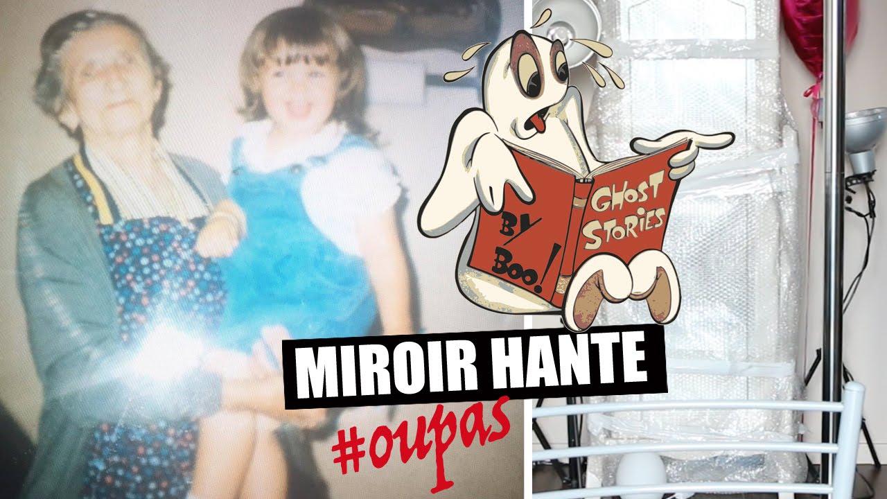 Miroir hante story time youtube for Miroir youtube