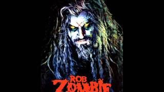 Rob Zombie ~ Feel So Numb