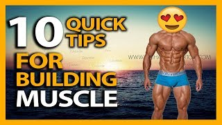 HOW TO BUILD MUSCLE FAST: Top 10 Muscle Building Tips For Maximum Growth!