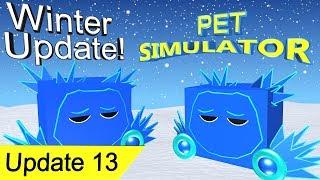 Roblox Pet Simulator Winter Update!🐺🐶Update 13!🐱🦊!