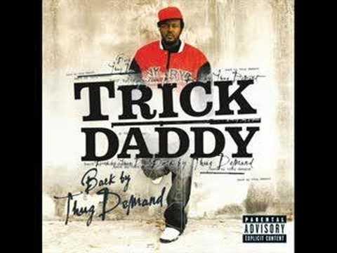 Trick Daddy- Thug Holiday