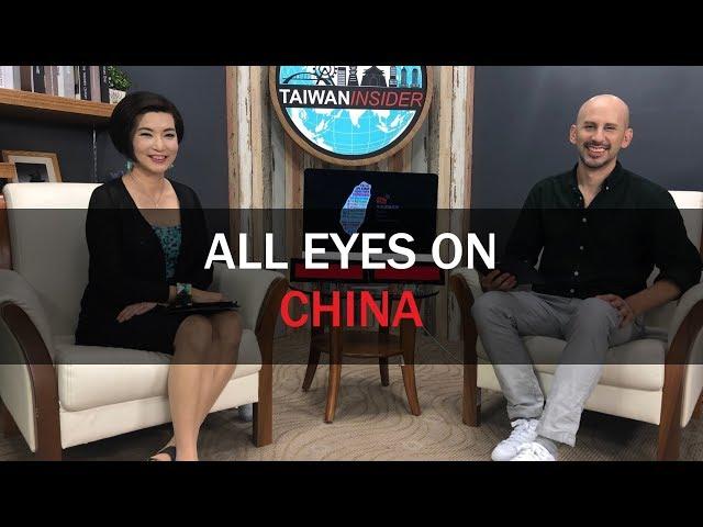 All Eyes on China | Taiwan Insider | September 26, 2019 | RTI