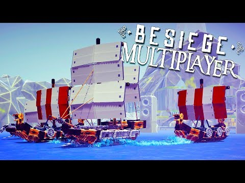 EPIC SHIP BATTLES and VIKING SIEGES! - Besiege Multiverse Gameplay