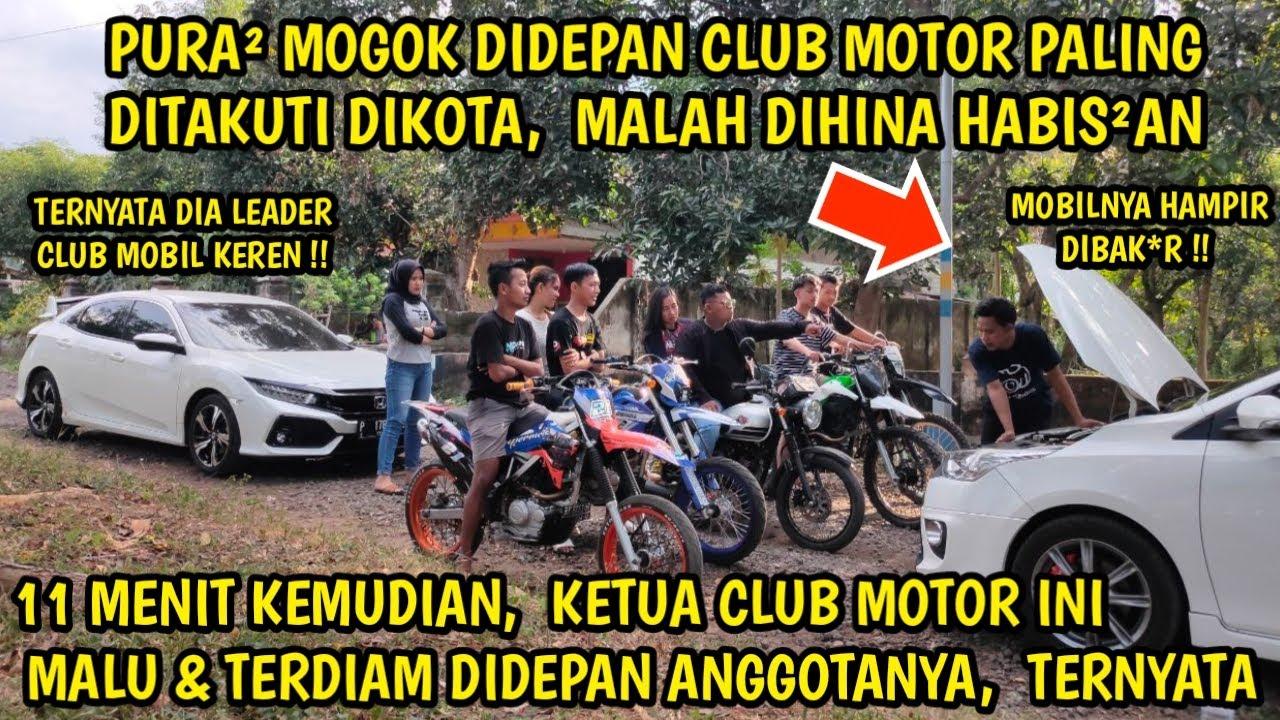 PURA PURA MOGOK DIDEPAN CLUB MOTOR PALING DITAKUTI, MALAH DIHINA ! KEMUDIAN SEMUA TERDIAM & MALU