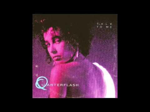 Talk To Me - Quarterflash (7 Inch Single Remastered Version)