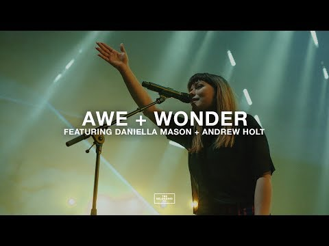 Awe + Wonder (feat. Daniella Mason + Andrew Holt) // The Belonging Co