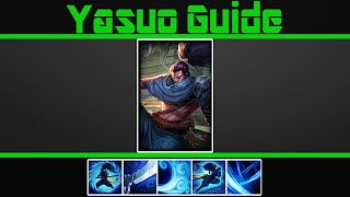 (VERY Detailed) Yasuo Guide