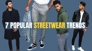 7 Most Popular Fall/Winter Streetwear Trends