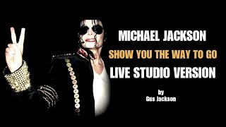 Michael Jackson Show - Show you the way to go 2010 LIVE