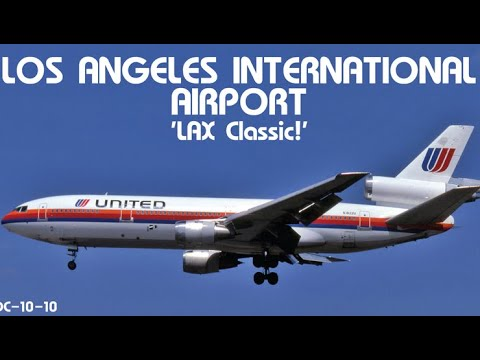 Los Angeles International Airport LAX Classic