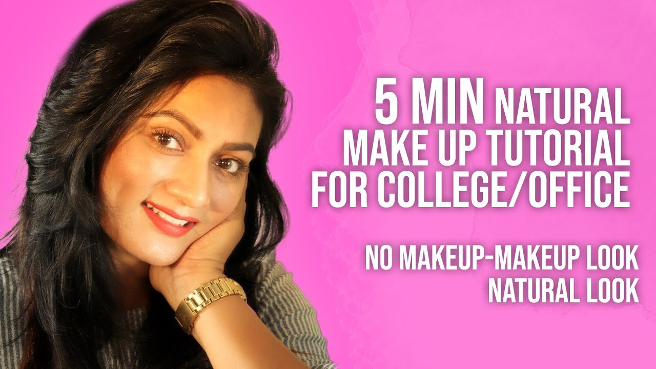 Download 5 min natural make up look for College/office    No Makeup-Makeup Look    Ashtrixx
