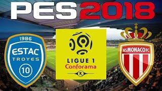 Pes 2018 - 2017-18 ligue 1 - troyes vs monaco