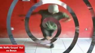 FUNK GOSPEL 2014 (( MC RAFFA )) VAI NA BENÇA