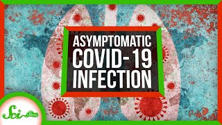 What Does an Asymptomatic COVID-19 Infection Look Like?
