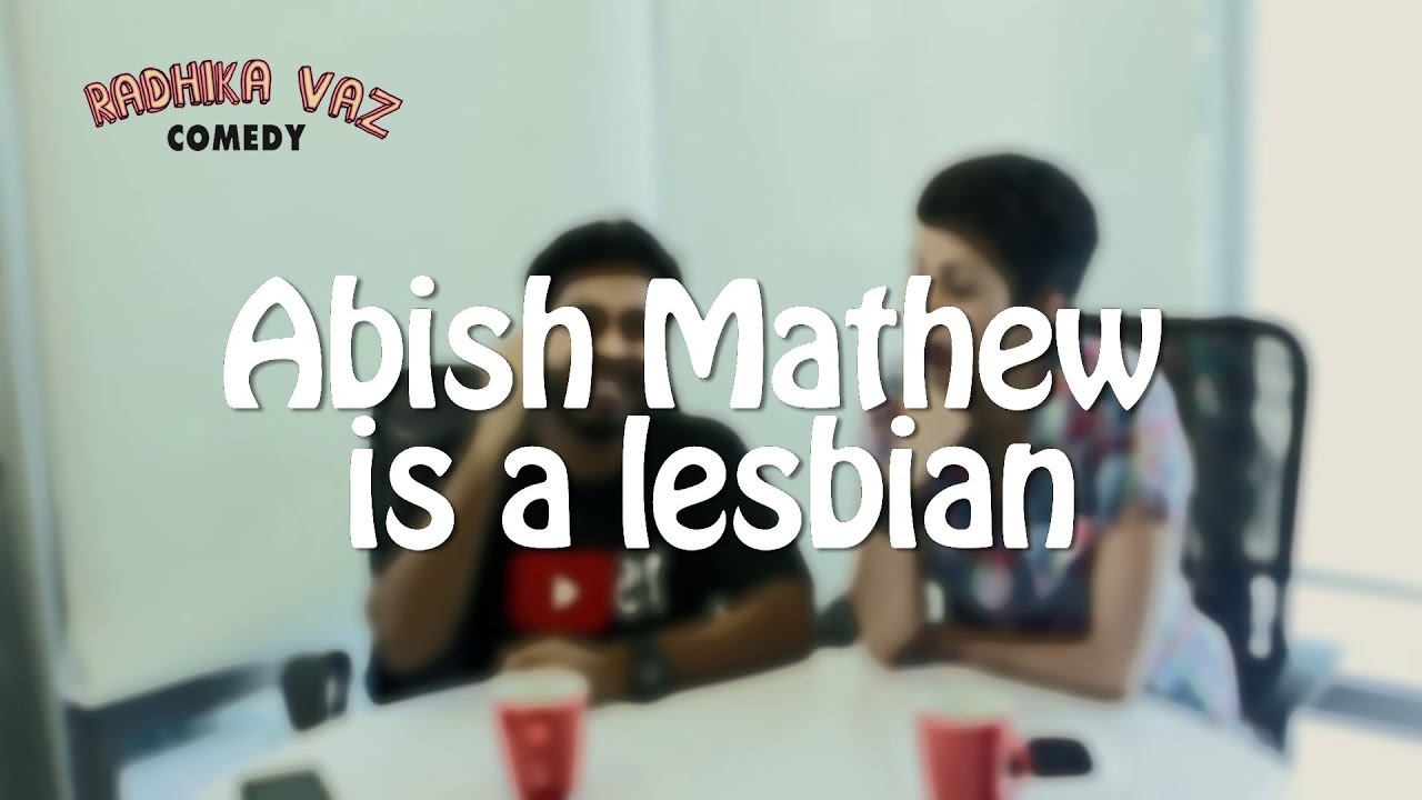 Download Abish Mathew is a lesbian.