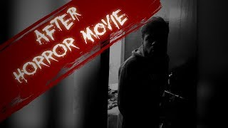 After HORROR movie