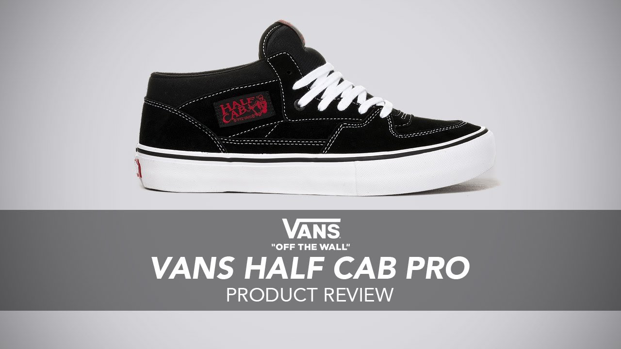 5c8382b1e6c3 Vans Half Cab Pro Skate Shoe Review - Rollersnakes.co.uk - YouTube