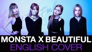 💜 MONSTA X (몬스타엑스) - Beautiful (아름다워) English Cover
