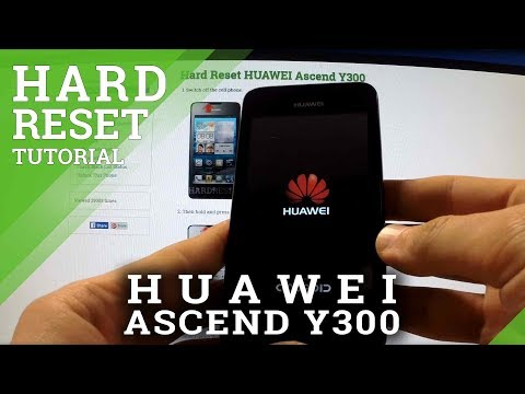 Hard Reset HUAWEI Ascend Y300 - remove password and pattern lock