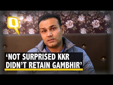 Not Surprised KKR Didn't Retain Gambhir,' Says Sehwag in an Exclusive   The Quint