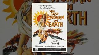 Последняя женщина на Земле (1960) фильм