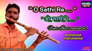 O sathi re tere bina bhi kya jina || on ...