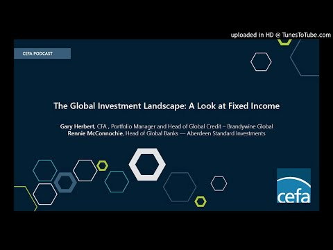 The Global Investment Landscape: A Look at Fixed Income