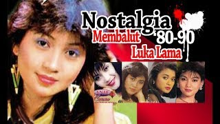 Gambar cover Kenangan Lawas'80-90: Mebalut luka Lama