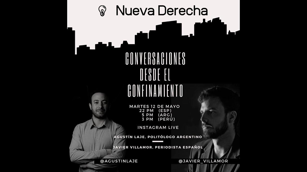 Agustín Laje - Javier Villamor | Charlas desde el confinamiento: Nueva Derecha