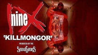 Nine - Killmongor (Prod by Snowgoons) VIDEO New Album 9.9.18