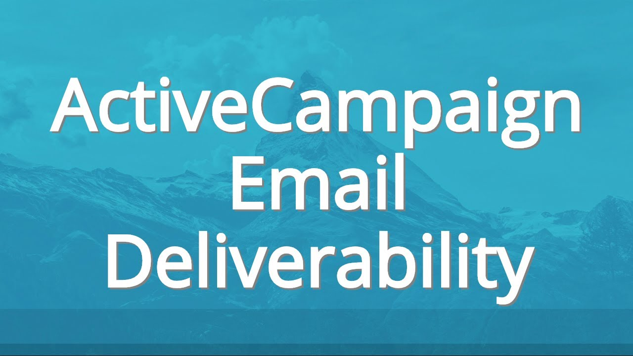 Test Deliverability of Email Sent by ActiveCampaign