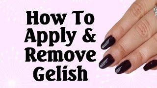 How to apply & remove Gelish gel polish
