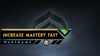 Warframe: How To Rank Up Your Mastery Very Fast - 2018 Guide